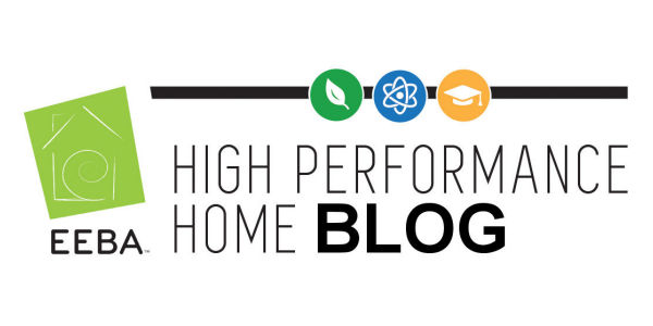 EEBA's High Performance Home Blog